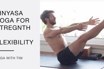 vinyasa yoga routine for strength and flexibility