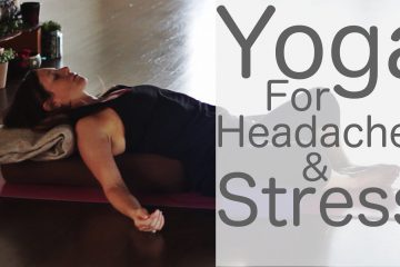 yoga for headaches and stress